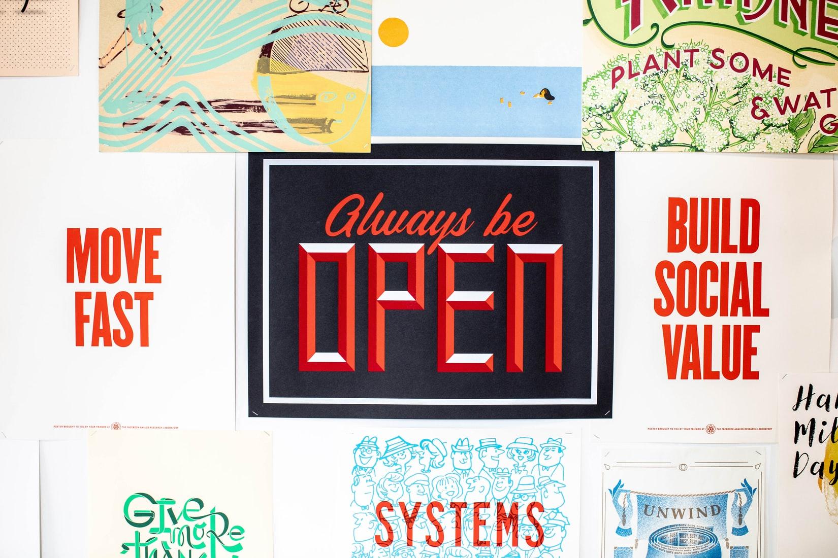 Always be open